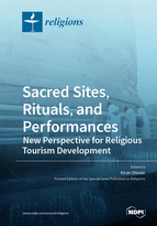 Sacred Sites, Rituals, and Performances