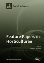 Feature Papers in Horticulturae