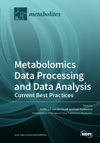Metabolomics Data Processing and Data Analysis—Current Best Practices