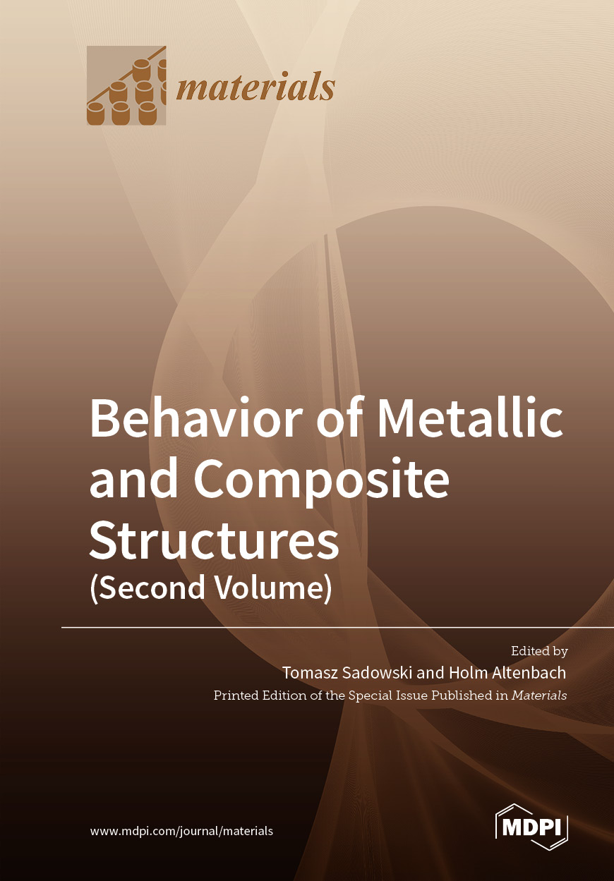 Behavior of Metallic and Composite Structures (Second Volume)