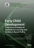 Early Child Development: From Measurement to Optimal Functioning and Evidence-based Policy