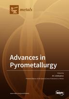 Advances in Pyrometallurgy