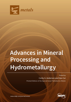 Advances in Mineral Processing and Hydrometallurgy