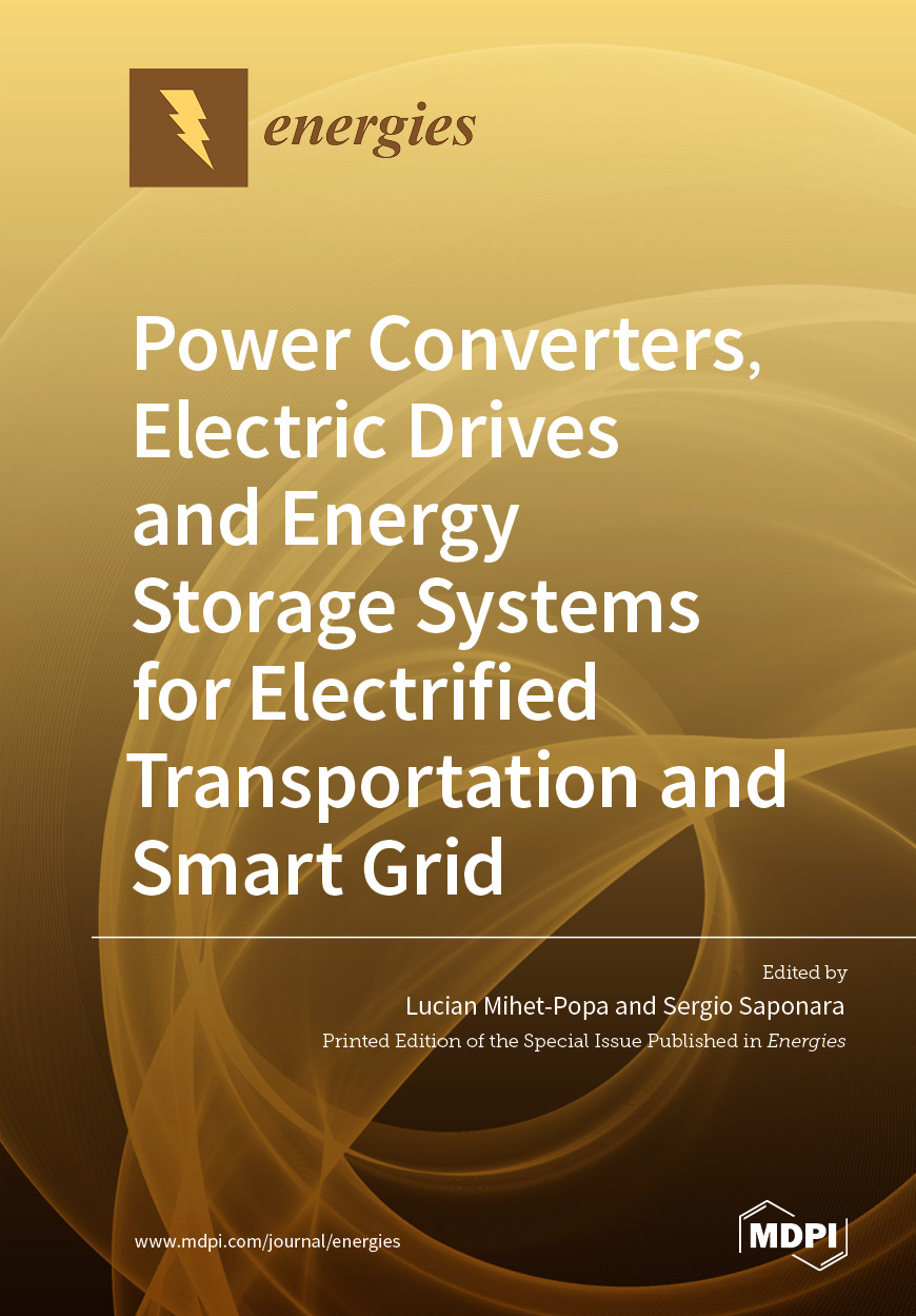 Power Converters, Electric Drives and Energy Storage Systems for Electrified Transportation and Smart Grid