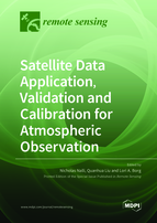 Satellite Data Application, Validation and Calibration for Atmospheric Observation