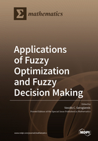 Applications of Fuzzy Optimization and Fuzzy Decision Making