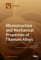 Microstructure and Mechanical Properties of Titanium Alloys