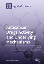 Anticancer Drugs Activity and Underlying Mechanisms