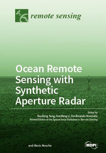 Ocean Remote Sensing with Synthetic Aperture Radar
