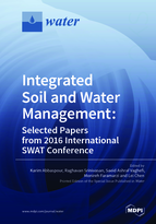 Special issue Integrated Soil and Water Management: Selected Papers from 2016 International SWAT Conference book cover image