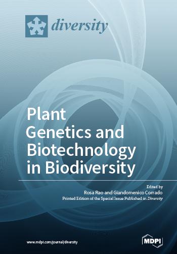Plant Genetics and Biotechnology in Biodiversity